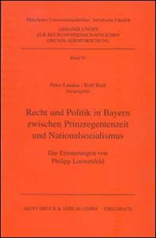 Philipp Loewenfeld Recht und Politik in Bayern