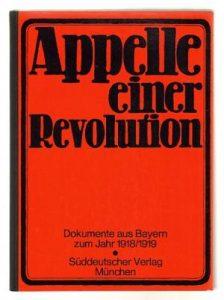 appelle-einer-revolution-dokumente-aus-bayern-zum-jahr-1918-1919