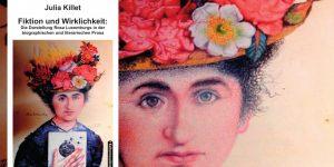 Julia Killet, Fiktion und Wirklichkeit: Rosa Luxemburg
